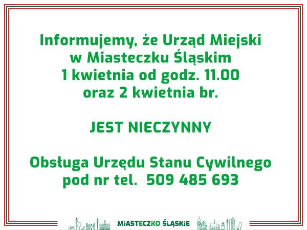 Urząd Miejski w Miasteczku Śląskim nieczynny
